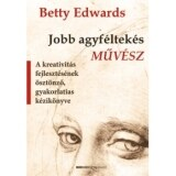 Betty Edwards: Jobb agyf�ltek�s m�v�sz