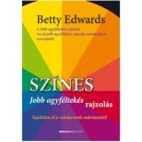 Dr. Betty Edwards: Sz�nes jobb agyf�ltek�s rajzol�s