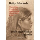 Dr. Betty Edwards: Jobb agyf�ltek�s rajzol�s