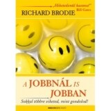 Richard Brodie: A jobbn�l is jobban